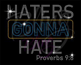 Haters Gonna Hate Religious Rhinestone Transfers RT-2777