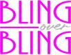 Bling Over Bling